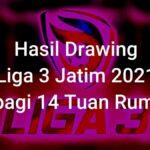 Liga 3 Jatim Kick Off 3 November Hasil Drawing Dibagi 14 Tuan Rumah 1
